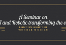 "Present A Seminar on "" How AI and Robotic transforming the economy """